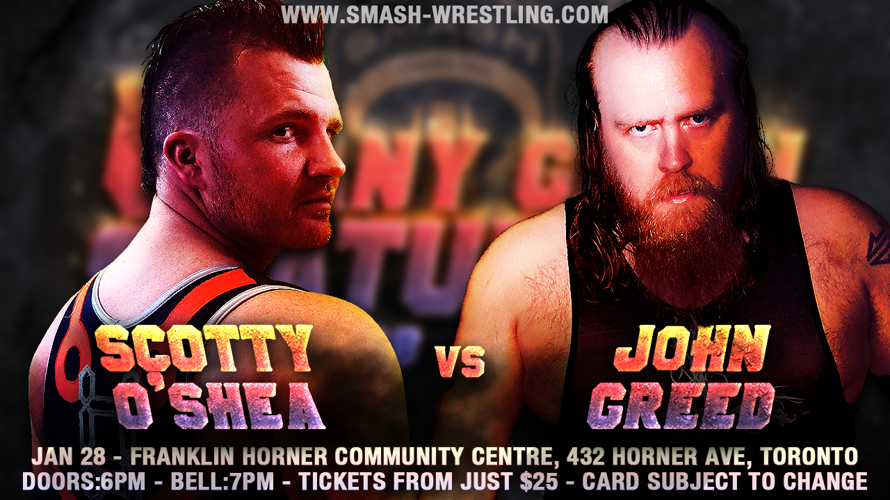 Scotty OShea vs John Greed