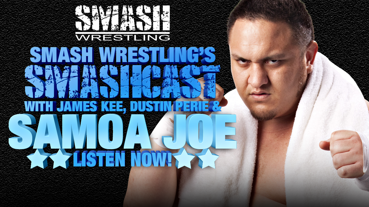 Episode 19 – Samoa Joe
